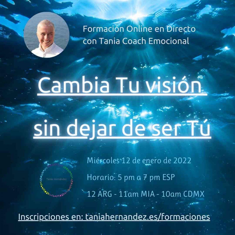 Cambio vision Tania Hernandez Coach Emocional 2022