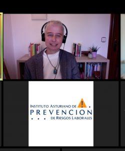 """Jornada """"Bienestar y Organizaciones Responsables. Retos, Experiencias y Herramientas Prácticas: cuidando nuestro sistema musculoesquelético"""", organizadas por el Instituto Asturiano de Prevención de Riesgos Laborales, desde BSL-Bienestar y Salud Laboral, el 23 de octubre de 2020."""